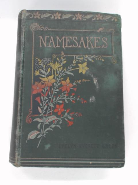 Namesakes : The Story of A Secret by Evereet-Green, Evelyn