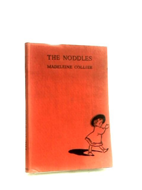 The Noddles by Collier, Madeleine.