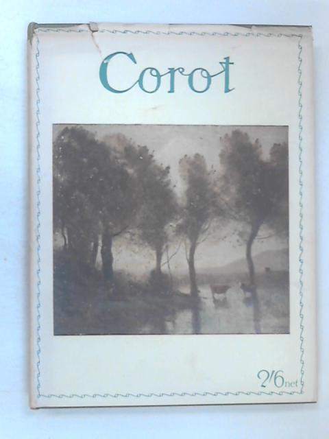 Corot 1796-1875 by Allnutt Sidney
