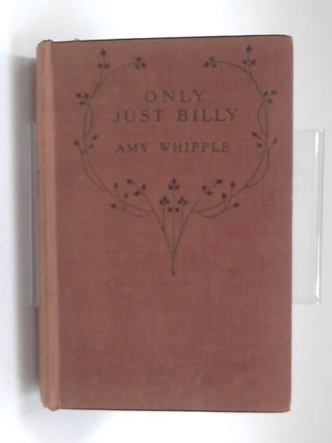 "Only Just ""Billy by Amy Whipple"