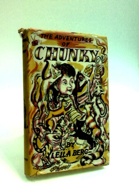 The Adventures of Chunky by Berg, Leila.