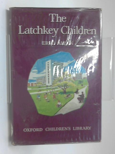 The Latchkey Children by Eric Allen