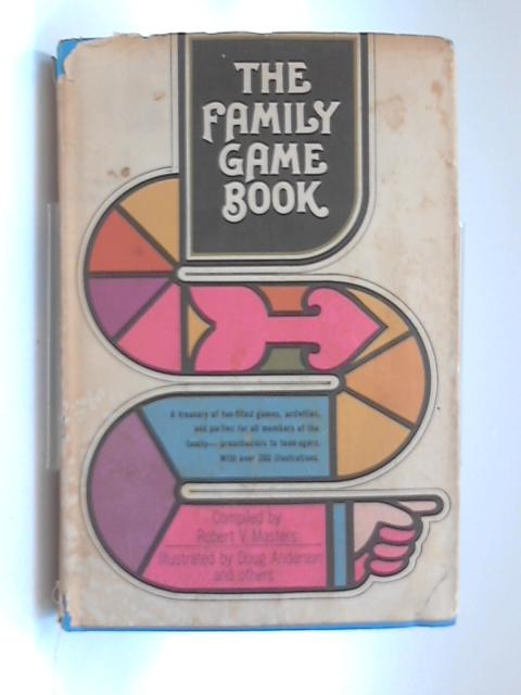The Family game book by Robert Masters