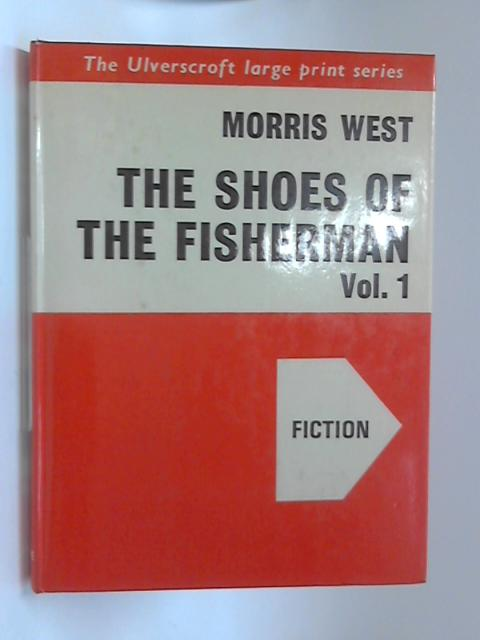 Shoes of the Fisherman Vol. 1 by Morris West