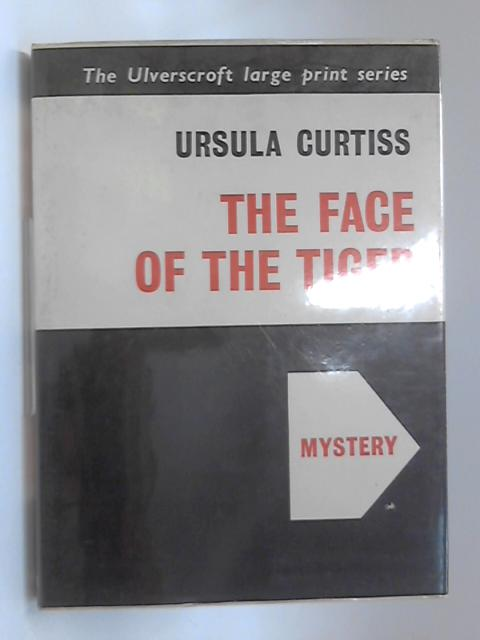 The face of the tiger by Ursula Curtiss