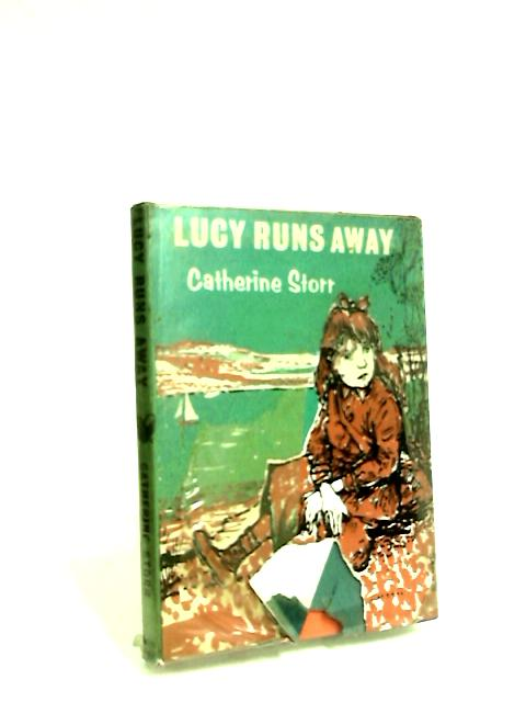 Lucy Runs Away by Storr, Catherine.