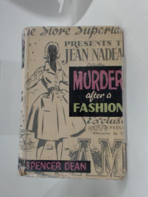 Murder after a Fashion (Bloodhound mysteries-no.358) By Spencer Dean