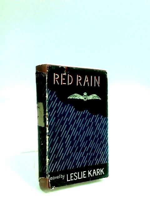 Red Rain by Kark, Leslie