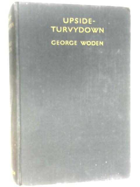 Upside-Turvydown by George Woden