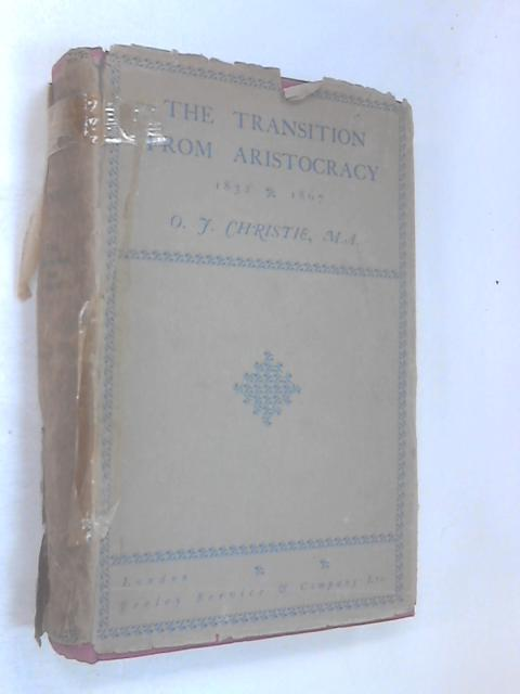 The Transition from Aristocracy by Octavius Francis Christie