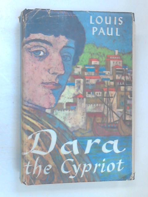 Dara The Cypriot by Paul, Louis