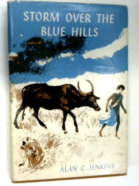 Storm Over the Blue Hills by Jenkins, Alan C.