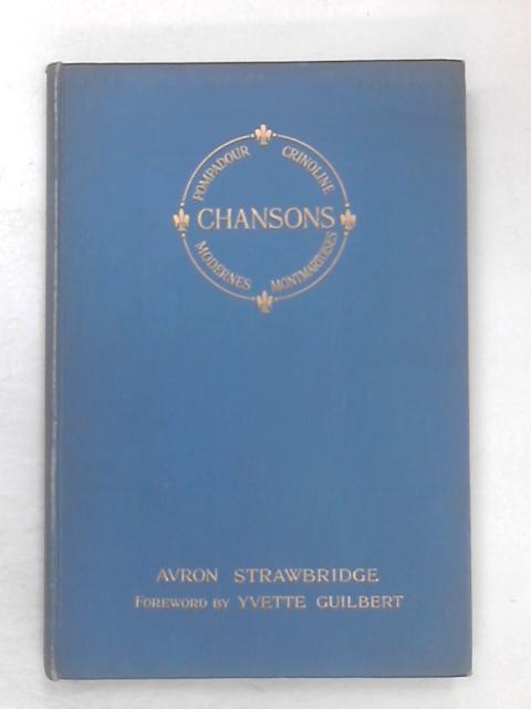 Chansons by Avron Strawbridge