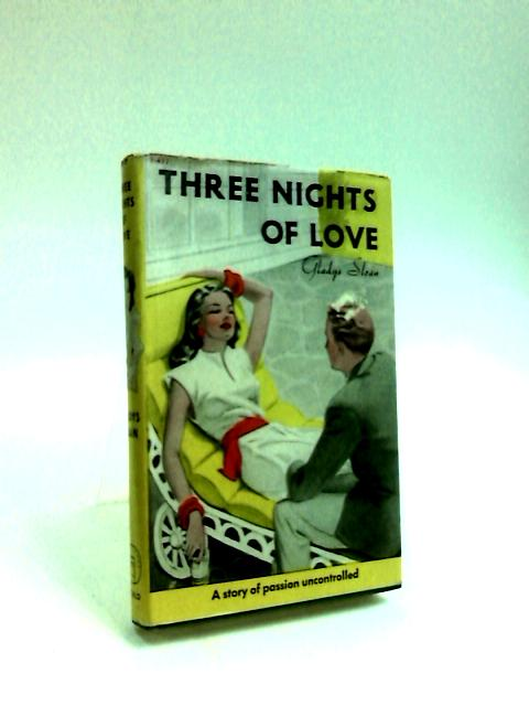 Three Nights of Love by Sloan, Gladys