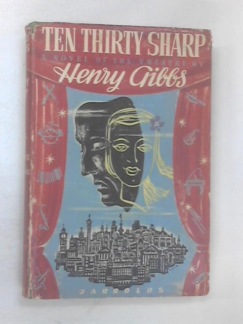 Ten Thirty Sharp by Henry Gibbs