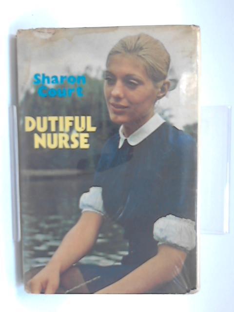 Dutiful Nurse by Sharon Court