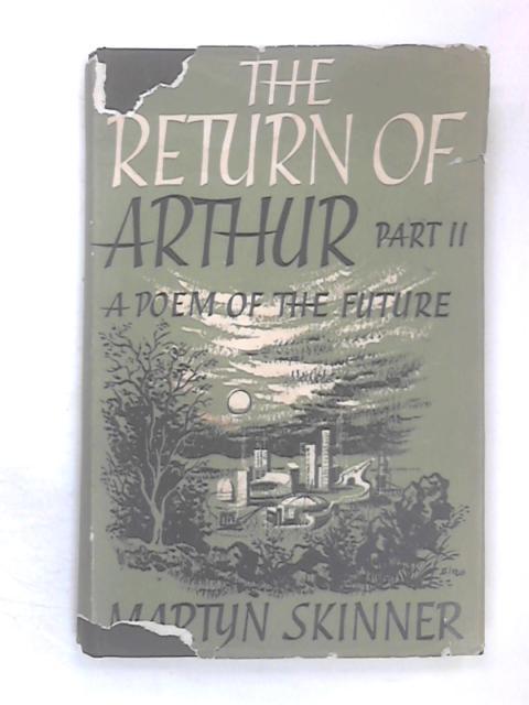The Return of Arthur Part 2 by Martyn Skinner