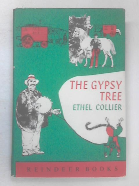 The Gypsy Tree by Collier, Ethel