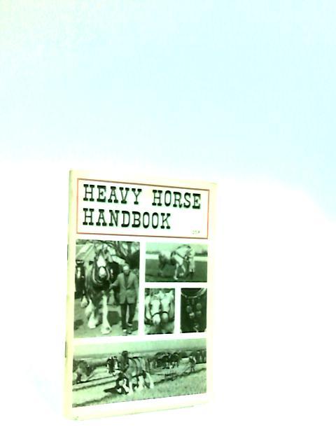 Heavy Horse Handbook by Weatherley, Lee