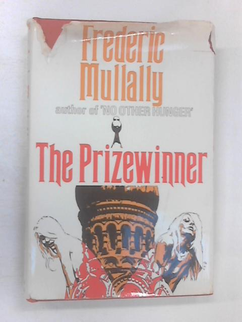 The Prizewinner by Mullally, Frederic