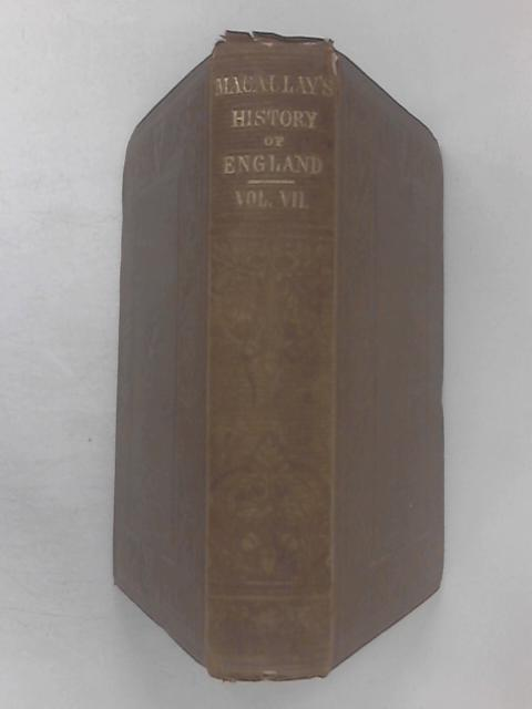 The History of England, Volume 7 by Macaulay, Lord