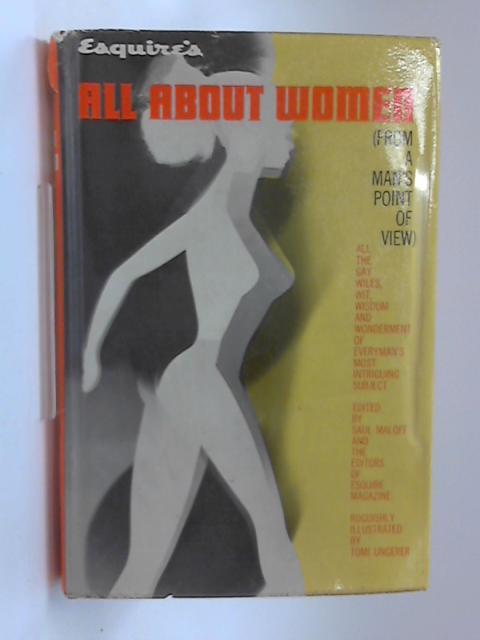 All About Women by Saul Maloff