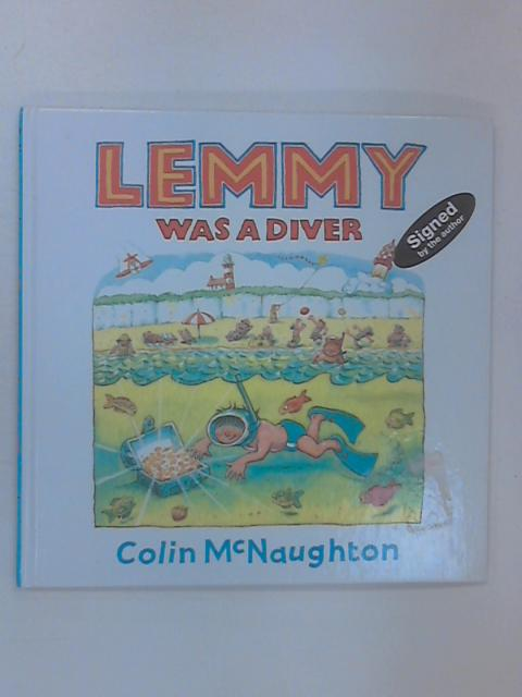 Lemmy Was a Diver by McNaughton, Colin