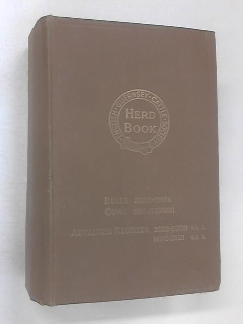 The English Guernsey Cattle Society's Herd Book Vol 72 by Various