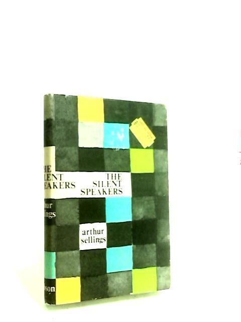 Silent Speakers by Sellings, Arthur