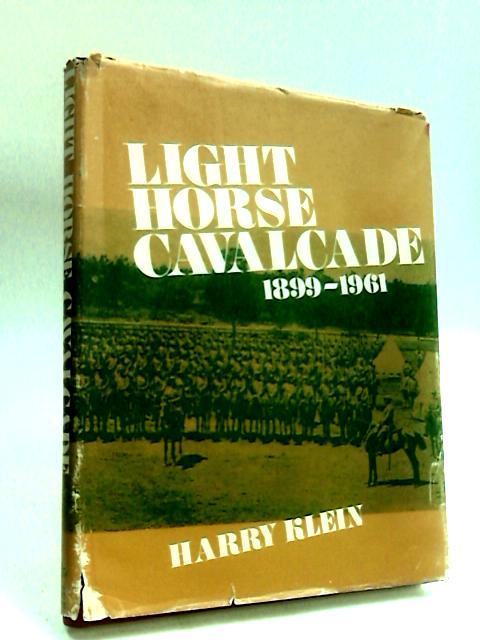 Light Horse Cavalcade by Klein, Harry
