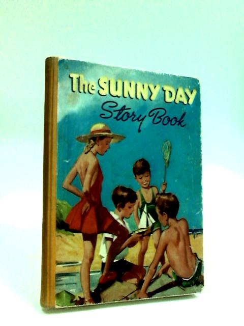 The Sunny Day Story Book by Anon
