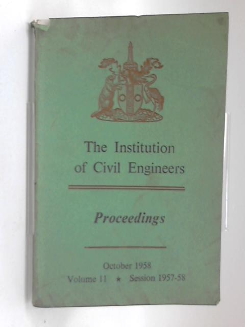 Institution of civil engineers proceedings 1958 by Anon