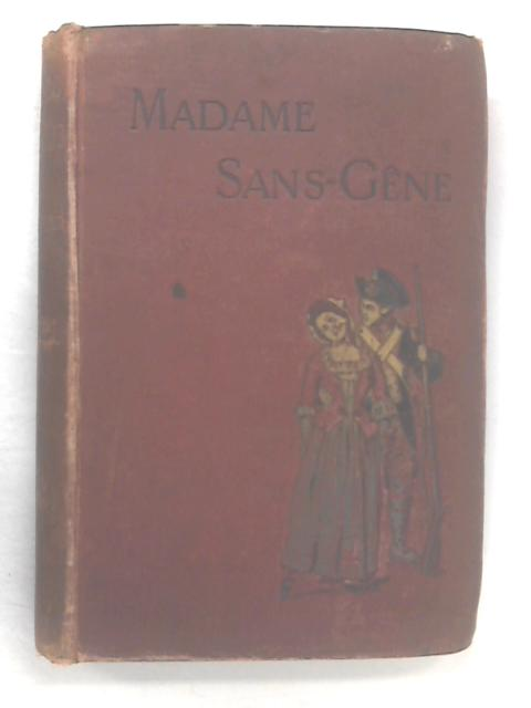 Madame Sans-Gene by Lepelletier, Edmond