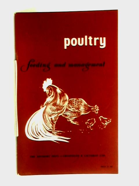 Poultry feeding and management by Anon
