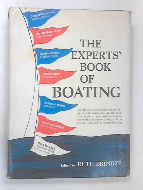 The Experts' Book of Boating by Brindze, Ruth