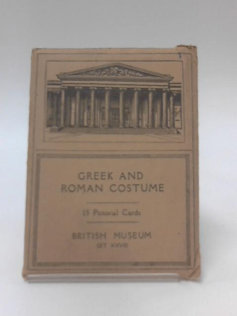 Greek and Roman Costume 15 Pictorial Cards Set XXVIII by Unknown