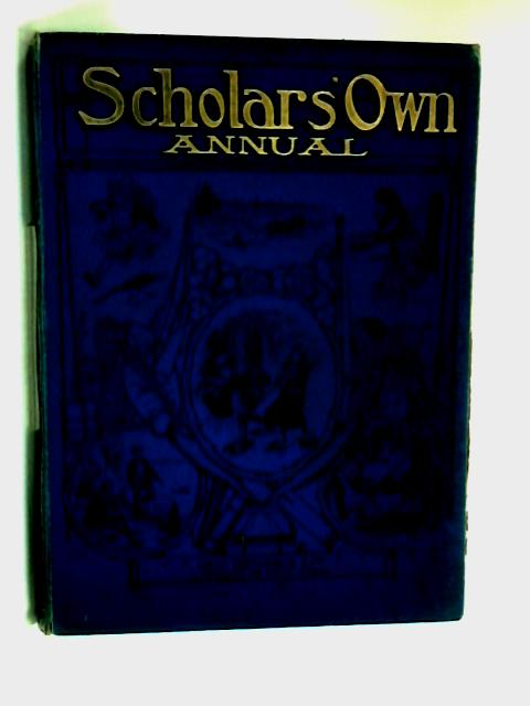 Scholars own magazine volume III september 1908 to August 1909 by Anon