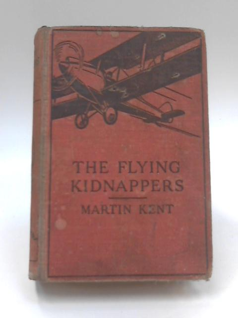 The Flying Kidnappers by Martin Kent