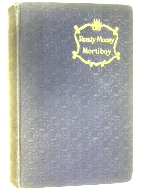 Ready-Money Mortiboy by Walter Besant & James Rice