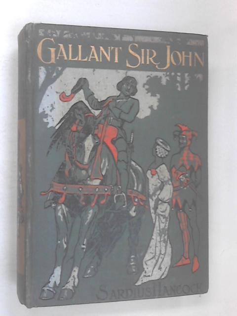 Gallant Sir John by Sardius Hancock