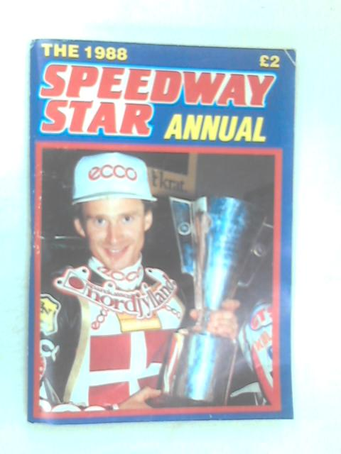 The 1988 Speedway Star Annual by Various