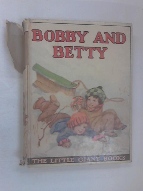 Bobby & Betty by Strang, Mrs. Herbert