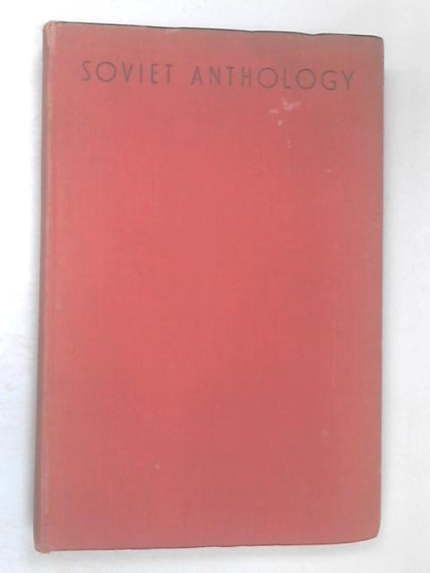 Soviet Anthology by Rodker, John (ed.)