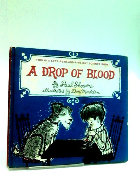 Drop of Blood (Let's Read-&-find-out) by Showers, Paul