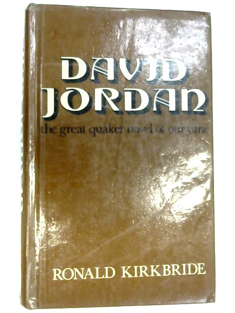 David Jordan by Kirkbride, Ronald