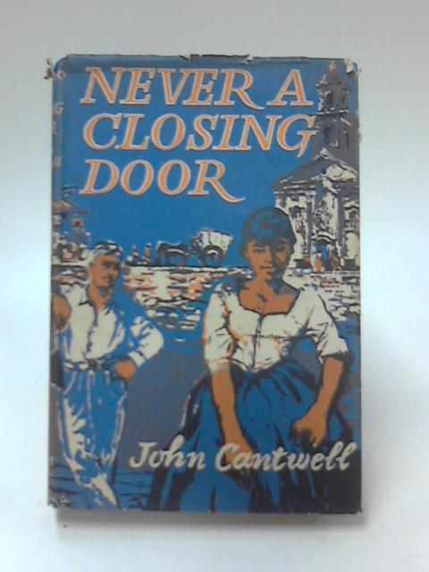 Never a Closing Door by John Cantwell