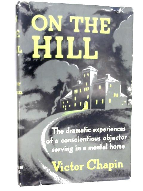 On the Hill by Chapin, Victor
