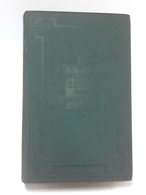 The Insurance Guide and Handbook Vol II by H. W. Andras