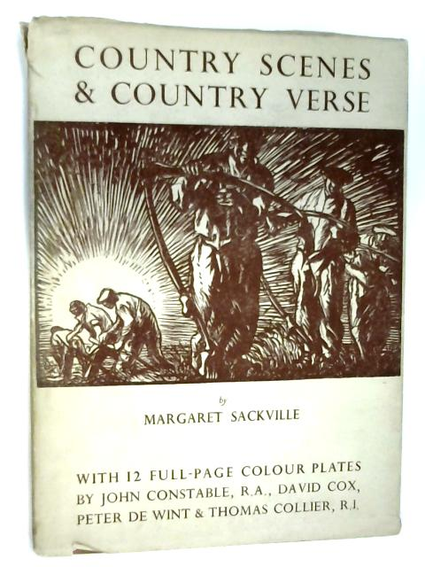 Country Scenes and Country Verse by Margaret Sackville