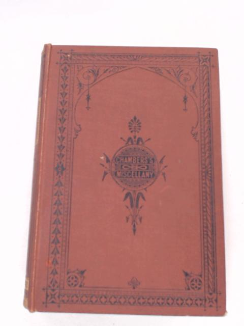 Chambers's Miscellany of Instructive and Entertaining Tracts by W. and R. Chambers